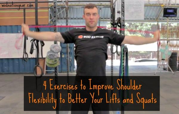 4 Exercises to Improve Shoulder Flexibility to Better Your Lifts and Squats
