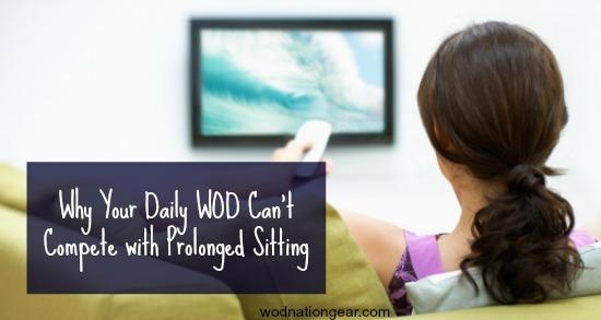 Why Your Daily WOD Can't Compete with Prolonged Sitting