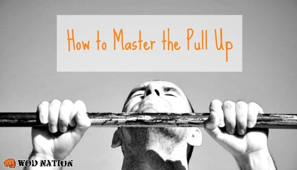 How to Master the Pull Up