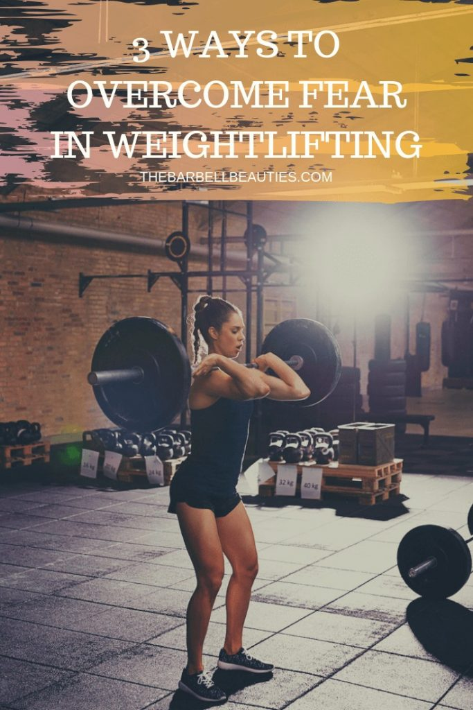 Weightlifting Tips : Discover 3 key ideas to overcome fear while weightlifting