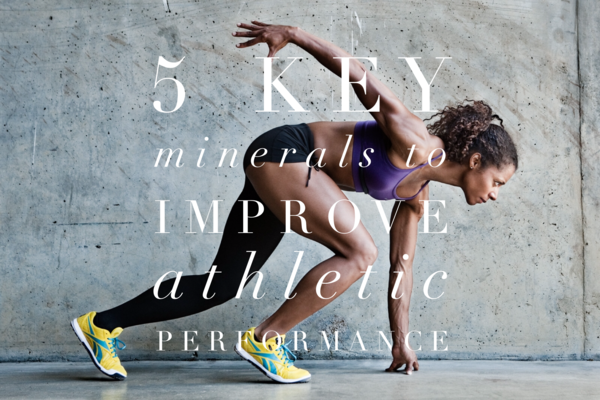 5 Key Minerals to Improve Athletic Performance