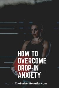 How to Overcome Drop-In Anxiety