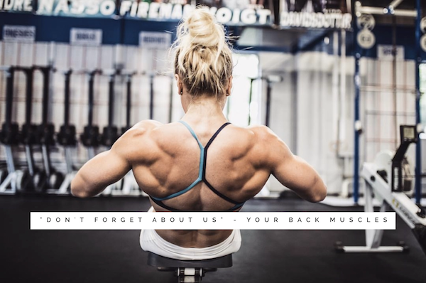 """Don't forget about us"" – Your back muscles"