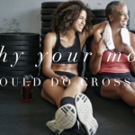 Why Your Mom should do CrossFit